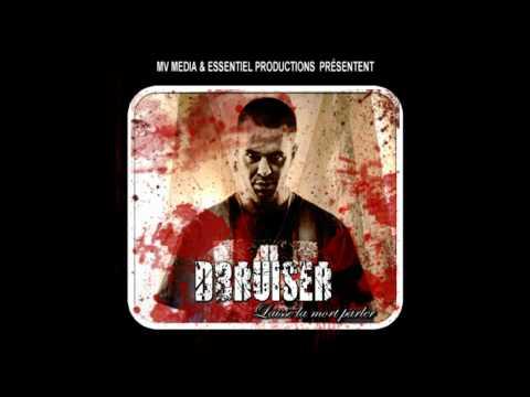 DBRUISER feat BRH (O.T.A.G.E.S) ''ÉCRITURE MALSAINE''