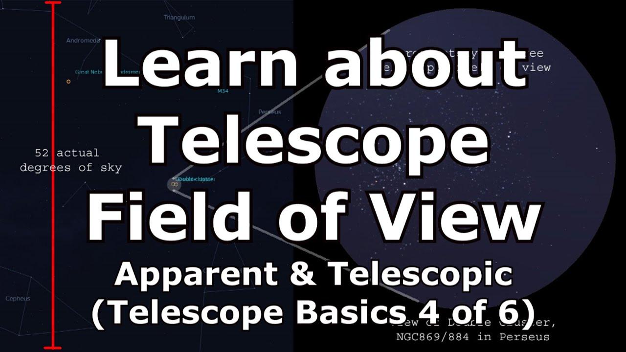 Telescope basics 4 of 6 : understanding telescope and apparent