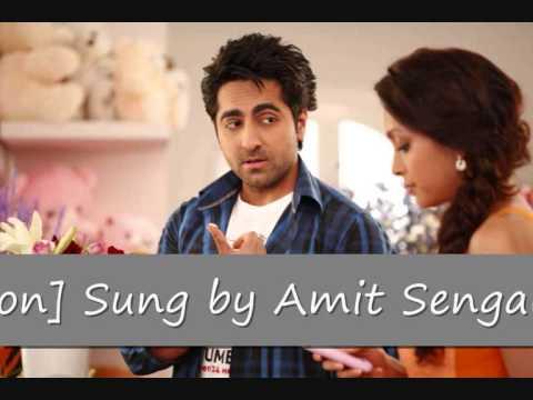 Mera Mann_ Nautanki Saala_ {New Sad Revised Lyrics Verson} Sung by Amit Sengar & Lyrics Kunaal Verma