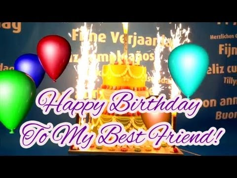 Happy Birthday Song For My Best Friend Youtube