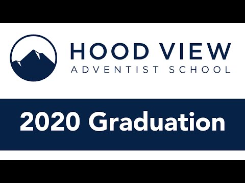 2020 Graduation // Hood View Adventist School // UPDATED
