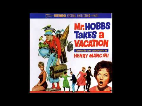 Mr. Hobbs Takes A Vacation | Soundtrack Suite (Henry Mancini)