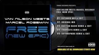 Van Nilson meets Marcel Rossman - Free (New Epic)