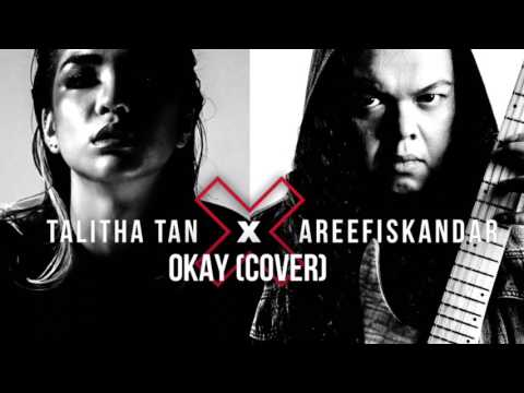 Talitha Tan - OKAY (Cover) by Areef Iskandar
