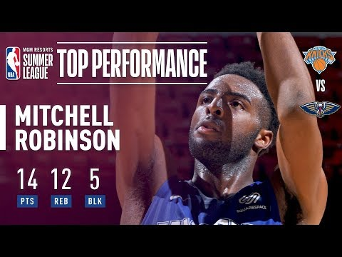 Mitchell Robinson's Double-Double Performance In The 2018 MGM Resorts Summer League