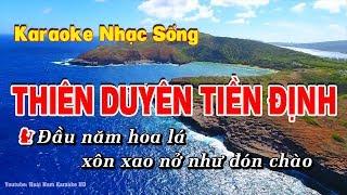 Karaoke Thiên Duyên Tiền Định