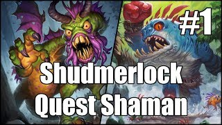 [Hearthstone] Shudmerlock Quest Shaman (Part 1)