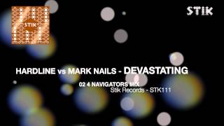 Hardline Vs. Mark Nails - Devastating (4 Navigators Mix)