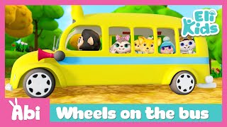 Wheels on the bus #3 | Eli Kids Educational Songs & Nursery Rhymes