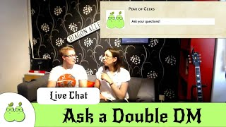 Ask a Double DM LiveChat