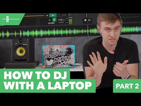 How To DJ With A Laptop - Basic Music Theory & Mixing Tutorial | Blog