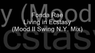Fonda Rae - Living In Ecstasy (Mood II Swing