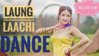 Laung Laachi Song Dance   Mannat Noor  Ammy Virk bhangra latest new punjabi 2018 ve tu long lachi