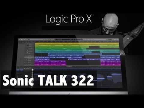 Sonic TALK 322 - Logic X