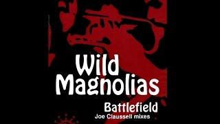 "The Wild Magnolias / Battlefield  (Park Side Lounge Mix) 12"""