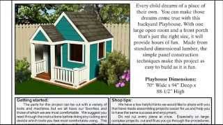 Playhouse Plans - How To Build A Playhouse - See The Detailed Plans And Blueprints Here