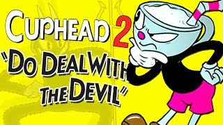 CUPHEAD 2 LEAKED! | AWFUL CUPHEAD RIP OFFS!