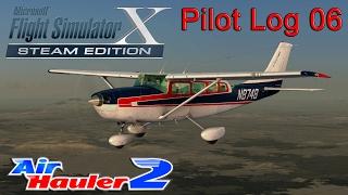 Flight Simulator X: Pilot Log 6 - Carenado C207 - Air Hauler 2!