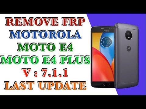 REMOVE FRP MOTOROLA MOTO E4 / MOTO E4 PLUS / ANDROID 7.1.1 / FRP XT1762