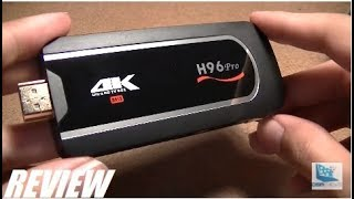 REVIEW: H96 Pro 4K Android T.V. Stick Dongle (16GB)