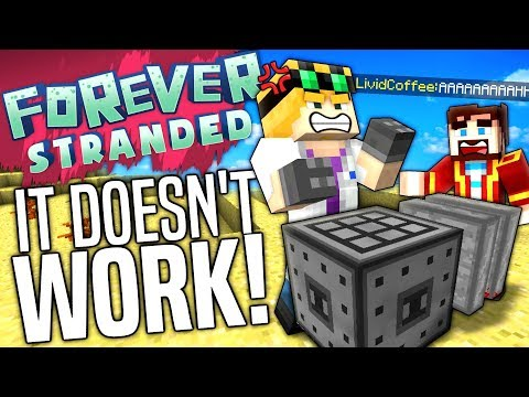 Minecraft - IT DOESN'T WORK! - Forever Stranded #51