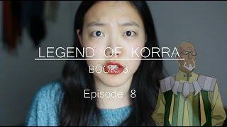 Video The Legend of Korra - Book 3 Discussion | Ep. 8 download MP3, 3GP, MP4, WEBM, AVI, FLV Juli 2018