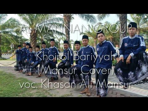 KHOIROL BARIYYAH Mansur Version Voc. K.A. Mansur PPTQ ALMANNAN Kauman, Kalangbret, Tulungagung