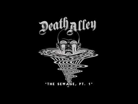 DEATH ALLEY - The Sewage, Pt. 1 (Album Track)
