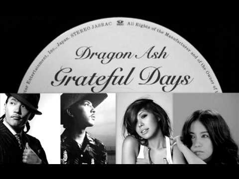 Dragon Ash - Grateful days feat.ACO,Zeebra,AI (by DJ RYO THE FRAP)