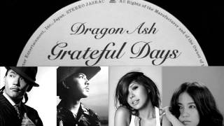 Dragon Ash -「Grateful days」 とAI 「I'll Remember you」のMash up ...