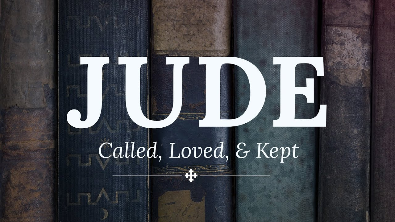 Jude 1:17-23 - Called,...