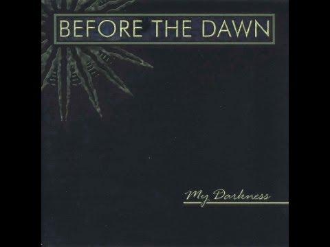 Before the Dawn - My Darkness [Full Album]