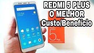 O MELHOR Custo/Benefício dos SMARTPHONES - Unboxing REDMI 5 PLUS
