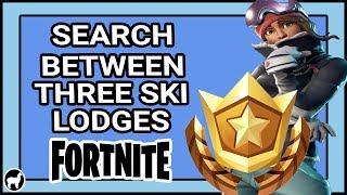 Fortnite Search Between Three Ski Lodges Challenge Location Week 3 | Fortnite Battle Royale Season 7