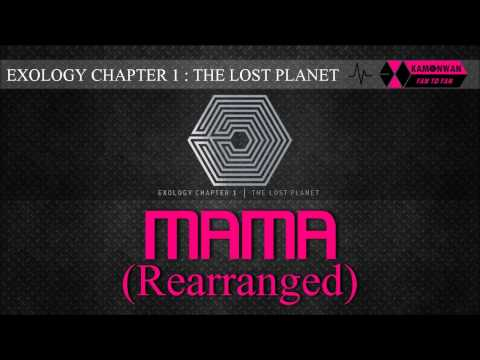 [EXO/1CD] 03. MAMA (Rearranged) [EXOLOGY CHAPTER 1: THE LOST PLANET]