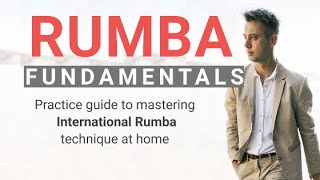 How to Master Fundamental Technique in International Rumba?