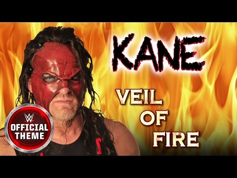 Kane - Veil of Fire (Entrance Theme)