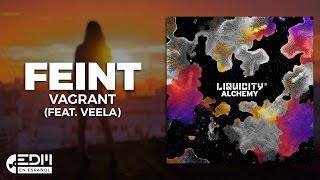 [Lyrics] Feint - Vagrant (feat. Veela) [Letra en español]