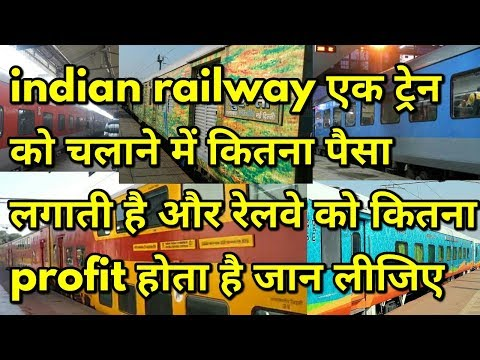 How much earn indian railway from passenger train? And how much it's operational cost?