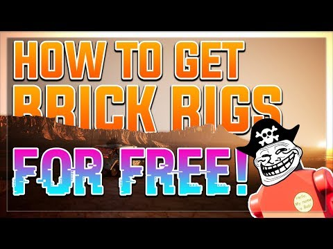 How To Get BRICK RIGS (Latest Version) + Workshop Items [NO STEAM] [2019] (100% WORKS)