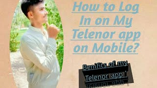 How to Log in My Telenor app on Mobile ? advantages of it| | screenshot 3