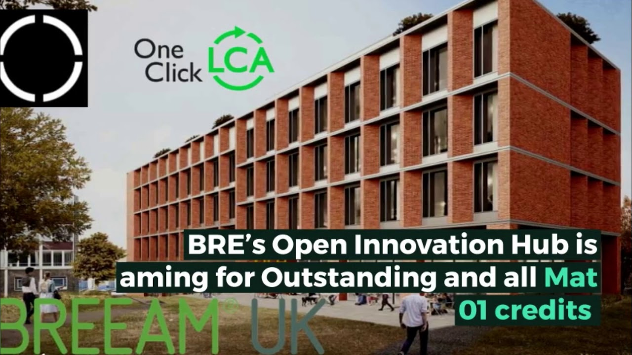 BREEAM UK NC 2018 Life Cycle Assessment Case Study