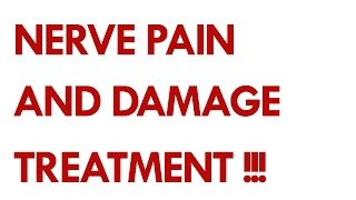 Nerve Pain and Damage Treatment.