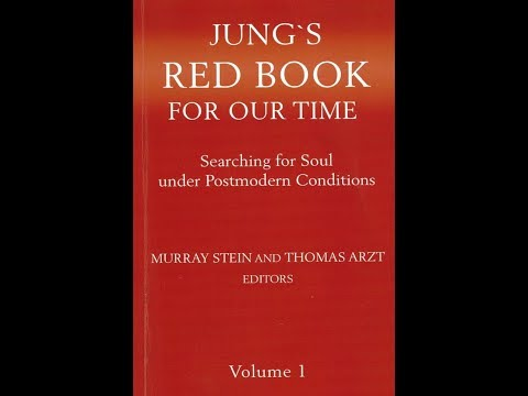 """Jung's Red Book for Our Time – """"The Way of What Is to Come"""" – Part 1"""