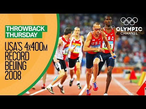 USA beat the men's 4x400m Olympic record at Beijing 2008 | Throwback Thursday