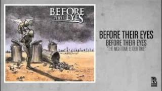 Watch Before Their Eyes The Nighttime Is Our Time video