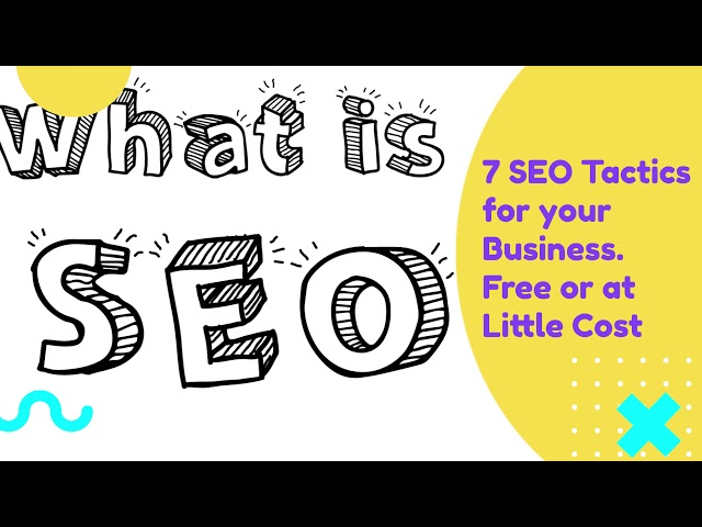 SEO: 7 Ways to Improve your Marketing Campaign
