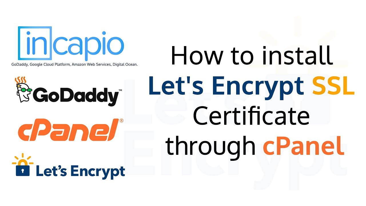 How To Install Lets Encrypt Ssl Certificate Through Cpanel
