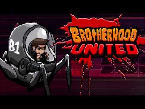 Brotherhood United Trailer