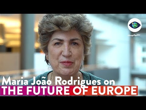 Maria João Rodrigues' Message on the Future of Europe